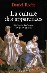 La Culture des apparences : une histoire du vêtement, XVIIe-XVIIIe siècle