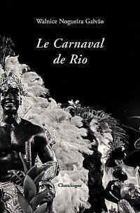 Le carnaval de Rio : trois regards sur une fête brésilienne