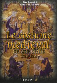 Le costume médiéval au XIIIe siècle : 1180-1320