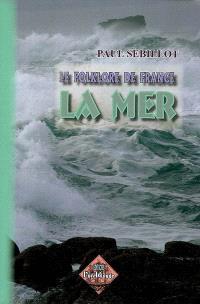 Le folklore de France. Volume 2A, La mer