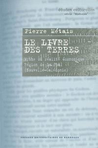 Le livre des terres : mythe ou réalité économique, région de La Foa (Nouvelle-Calédonie)
