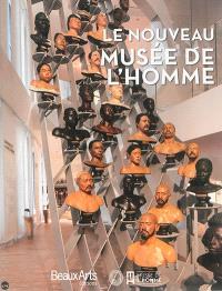 Le nouveau Musée de l'homme
