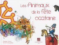 Les animaux de la fête occitane