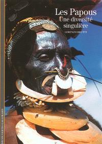 Les Papous : une diversité singulière