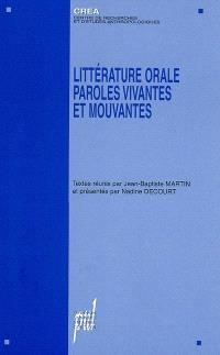 Littérature orale, paroles vivantes et mouvantes