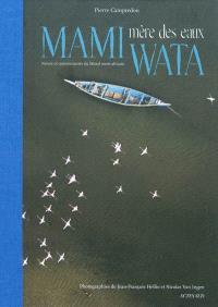 Mami Wata, mère des eaux : paysages, ressources et communautés du littoral ouest-africain