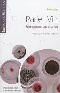 Parler vin : entre normes et appropriations