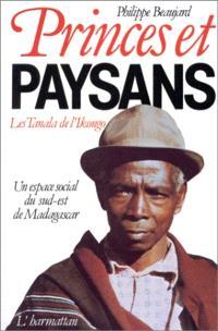 Princes et paysans: les Tanala de l'Ikongo : Un Espace social du sud-est de Madagascar