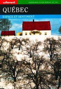 Québec : espace et sentiment