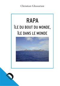 Rapa : île du bout du monde, île dans le monde
