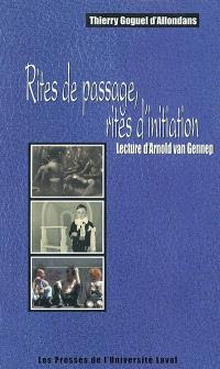 Rites de passage, rites d'initiation  : lecture d'Arnold van Gennep