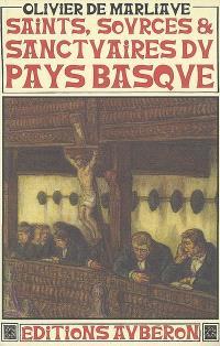Saints, sources et sanctuaires du Pays basque