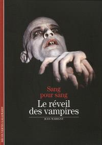 Sang pour sang : le réveil des vampires