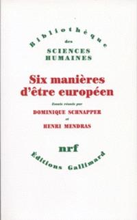 Six manières d'être européen : essais
