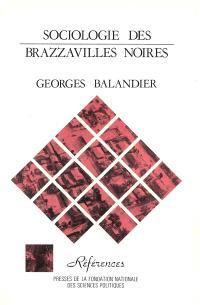 Sociologie des Brazzavilles noires