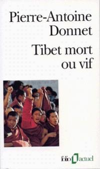 Tibet mort ou vif