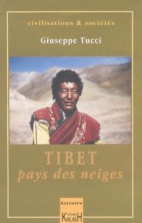 Tibet, pays des neiges
