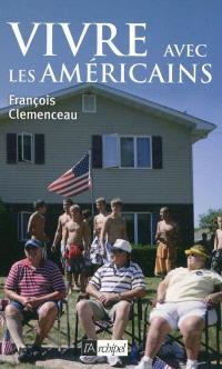 Vivre avec les Américains