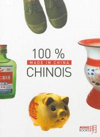 100 % chinois : made in China