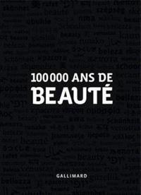100.000 ans de beauté