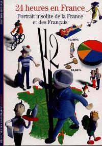 24 heures en France : portrait insolite de la France et des Français