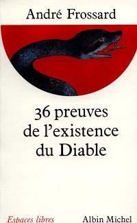 36 preuves de l'existence du diable