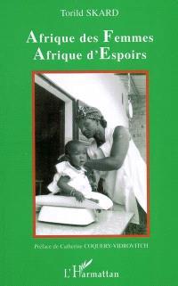 Afrique des femmes, Afrique d'espoirs