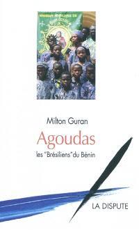 Agoudas, les Brésiliens du Bénin