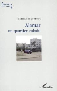 Alamar, un quartier cubain
