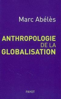 Anthropologie de la globalisation