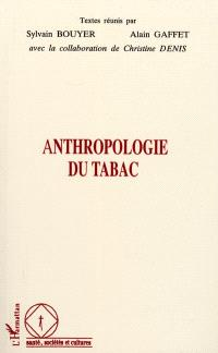 Anthropologie du tabac