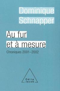 Au fur et à mesure : chroniques 2000-2002