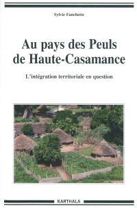 Au pays des Peuls de Haute-Casamance : l'intégration territoriale en question