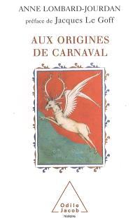 Aux origines de carnaval : un dieu gaulois ancêtre des rois de France