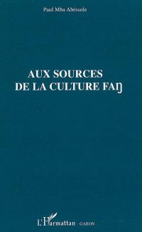 Aux sources de la culture fang