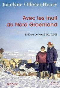 Avec les Inuits du Nord-Groenland : entretiens avec Cypris Kophidès