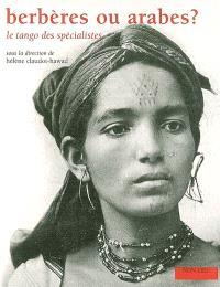 Berbères ou Arabes ? : le tango des spécialistes