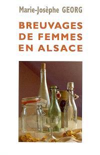 Breuvages de femmes en Alsace
