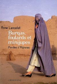 Burqas, foulards et minijupes : paroles d'Afghanes