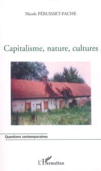 Capitalisme, nature, culture