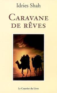 Caravane de rêves : nouvelle traduction
