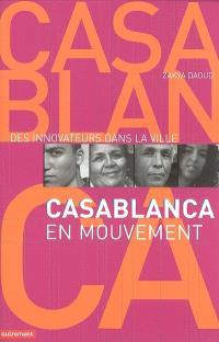 Casablanca en mouvement : des innovateurs dans la ville