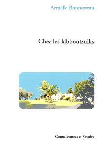 Chez les kibboutzniks