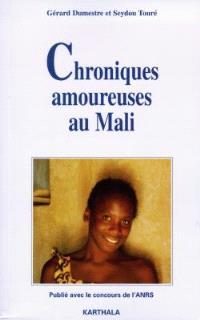 Chroniques amoureuses au Mali