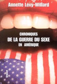 Chroniques de la guerre du sexe en Amérique