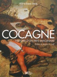 Cocagne : histoire d'un pays imaginaire