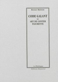 Code galant ou Art de conter fleurette