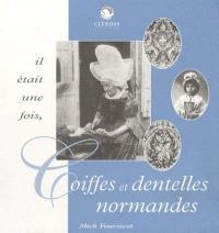 Coiffes et dentelles normandes
