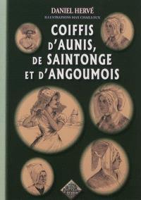 Coiffis d'Aunis, de Saintonge et d'Angoumois