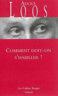 Comment doit-on s'habiller ?